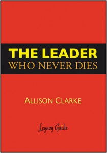 The-Leader-Who-Never-Dies_Allison-Clarke_Cropped-Cover_FIX